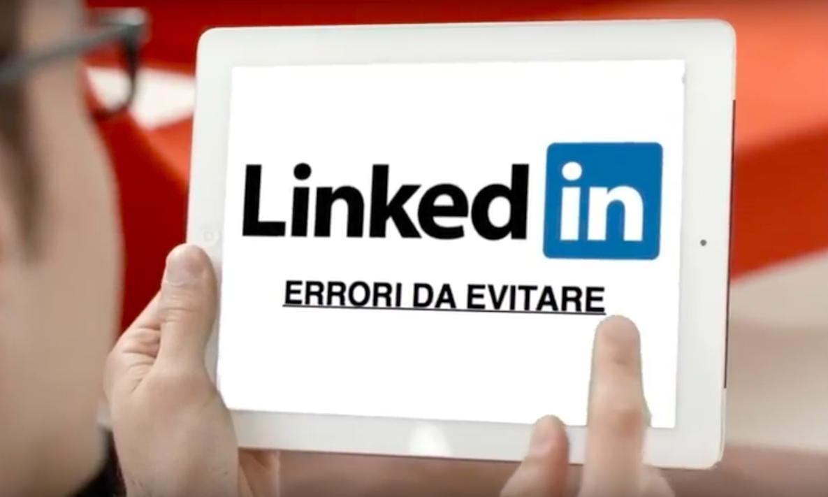 Linkedin: errori da evitare